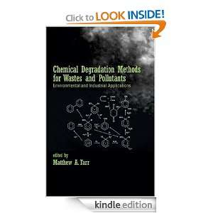 Chemical Degradation Methods for Wastes and Pollutants: Environmental