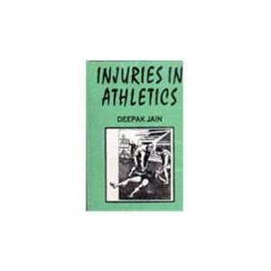 Athletic Injuries (9788178791777): K. Kanika: Books