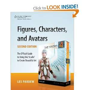 and Avatars: The Official Guide to Using DAZ Studio(TM) to Create