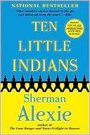Ten Little Indians Sherman Alexie