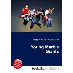 Young Marble Giants Ronald Cohn Jesse Russell  Books