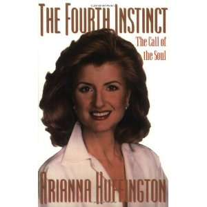 Instinct The Call of the Soul [Paperback] Arianna Huffington Books