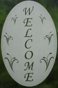 New 10x16 Oval WELCOME SIGN WINDOW DECAL Vinyl Etched Glass Cling Door