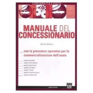 Manuale del concessionario (9788882338183) Daniele