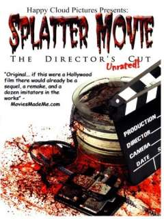 Splatter Movie: The Directors Cut: Amy Lynn Best, Tom