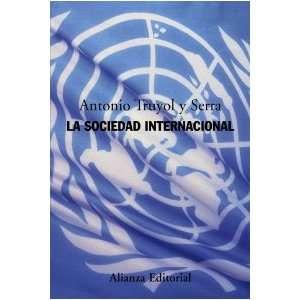 La sociedad internacional/ International society (Alianza Ensayo
