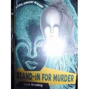 Stand in for Murder: Bradley Lynn: Books