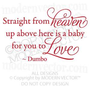 Disney Dumbo Quote Vinyl Wall Decal Nursery HEAVEN BABY