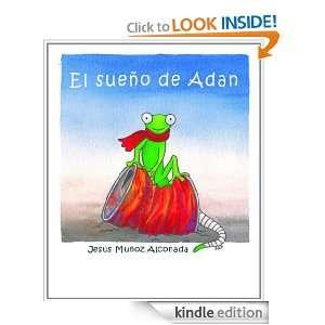 El sueño de Adan (Spanish Edition) eBook jesus muñoz