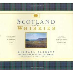 Scotland and Its Whiskies (9781844831227) Michael Jackson