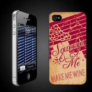 Wine Theme Squeeze Me, Make Me Wine   iPhone Hard Case