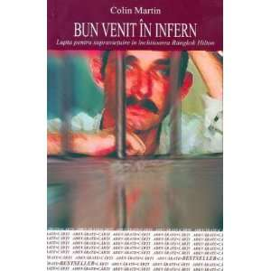 Bun venit in infern (9789737240668): Colin Martin: Books