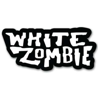 White Zombie music car bumper sticker decal 5 x 3