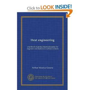 Heat engineering: a textbook of applied thermodynamics for