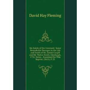 Examined for This Reprint. (Vol.Ii, P. 23 David Hay Fleming Books