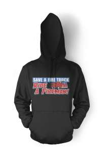 Ride A Fireman! Funny Firefighter Fire And Rescue Mens Hoodie