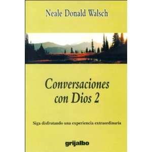 Conversaciones con Dios 2 (9789700509440) Neale Donald Walsch Books