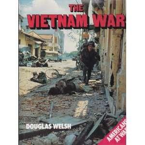 The Vietnam War (9780861240531) Douglas Welsh Books