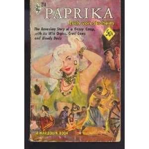 Wild orgies, Cruel Laws and Bloody Duels: Erich Von Stroheim: Books