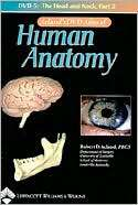 Aclands DVD Atlas of Human Anatomy, DVD 5 The Head and Neck, Part 2