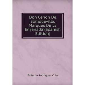 De La Ensenada (Spanish Edition) Antonio Rodriguez Villa Books