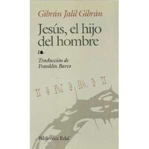 del hombre (9788476404386): Kahlil Gibran, Gibrán Jail Gibrán: Books