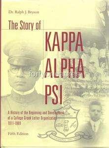 Kappa Alpha Psi History Book 2003 5th Ed. THE STORY OF KAPPA ALPHA