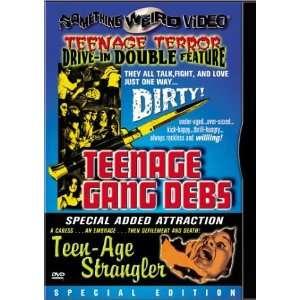 Teenage Gang Debs / Teen Age Strangler (Special Edition