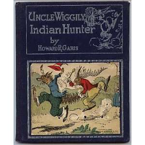 Uncle Wiggily Indian Hunter Howard R. Garis, Lang Campbell Books