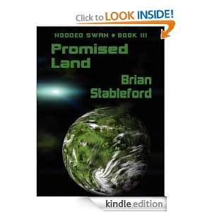 Promised Land Hooded Swan, Book 3 Brian Stableford