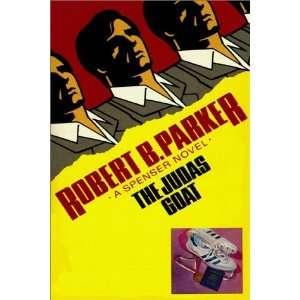 Judas Goat (9780736615716): Robert B. Parker, Michael Prichard: Books
