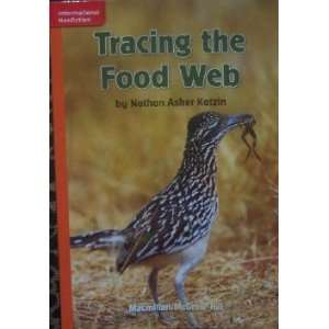 Food Web (Grade 5 Reading) (9780022031008): Nathan Asher Katzin: Books