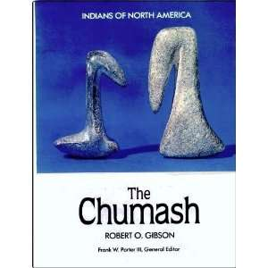 The Chumash (Indians of North America) (9780791003763