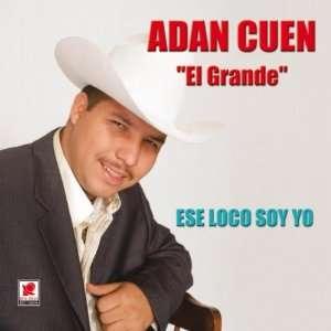 El Grande Ese Loco Soy Yo (0608202055820) Cuen Adan Books