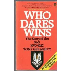 Who Dares Wins The Story of the Special Air Service, 1950