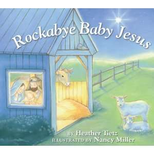Baby Jesus (9780809167609) Heather Tietz, Nancy Miller Books