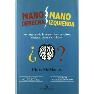 MANO DERECHA / MANO IZQUIERDA (9788496831445) MCMANUS CHRIS Books
