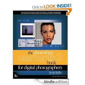 The Photoshop Elements 3 Book for Digital Photographers Scott Kelby