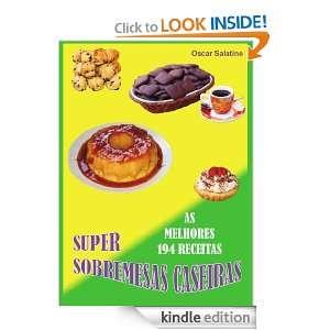 SUPER SOBREMESAS CASEIRAS (Portuguese Edition) OSCAR DANIEL SALATINO