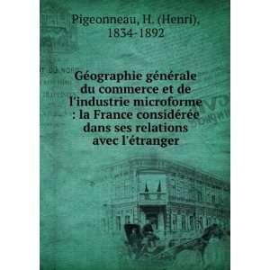 rée dans ses relations avec létranger: H. (Henri), 1834 1892