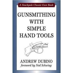 Tools (Stackpole Classic Gun Books) [Hardcover] Andrew Dubino Books