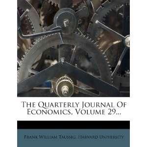 (9781276881937) Frank William Taussig, Harvard University Books