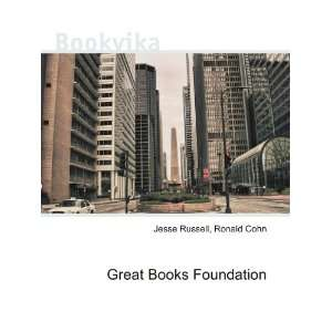 Great Books Foundation Ronald Cohn Jesse Russell Books