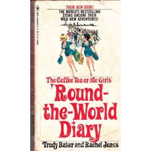 Round the World Diary Trudy; Jones Rachel Baker Books