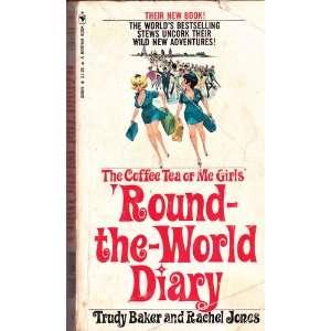 Round the World Diary Trudy; Jones Rachel Baker Books