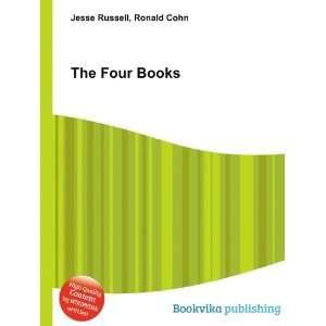 The Four Books Ronald Cohn Jesse Russell Books