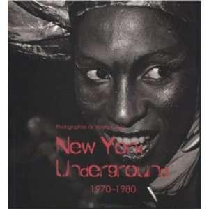 New York Underground, 1970 1980 (9781859958285) Books