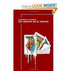 ) Armando de Armas, Gualdo Hidalgo 9780615581781  Books