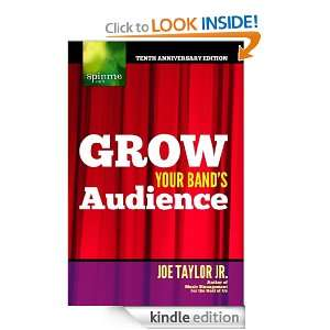 Grow Your Bands Audience Joe Taylor Jr.  Kindle Store