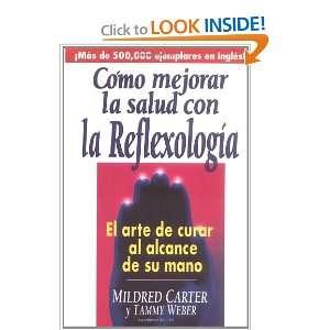 Como Mejorar la Salud con la Reflexologia (9780735201927